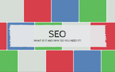 SEO – What is it and why do you need it?