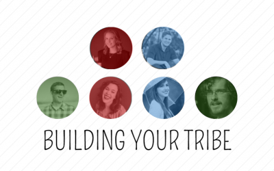 Building Your Tribe: What Does it Mean for You?